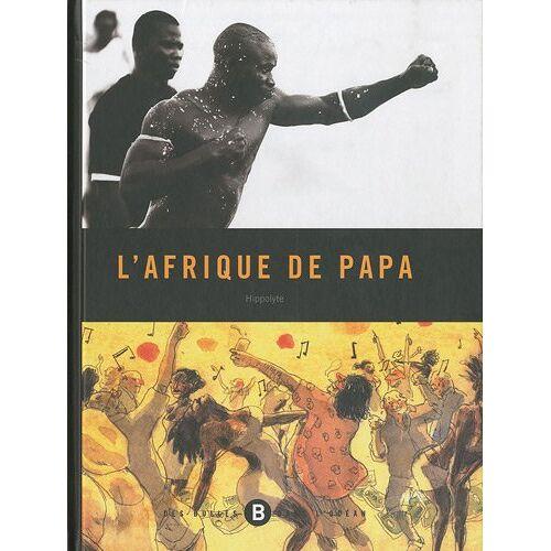 Hippolyte - L'Afrique de papa - Preis vom 13.06.2021 04:45:58 h