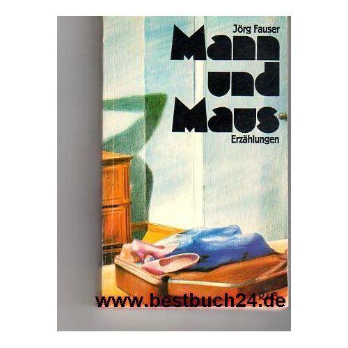 Jörg Fauser - Mann und Maus - Preis vom 17.06.2021 04:48:08 h