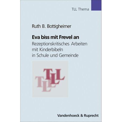 Bottigheimer, Ruth B. - Eva biss mit Frevel an: (Tll - Thema) - Preis vom 19.06.2021 04:48:54 h