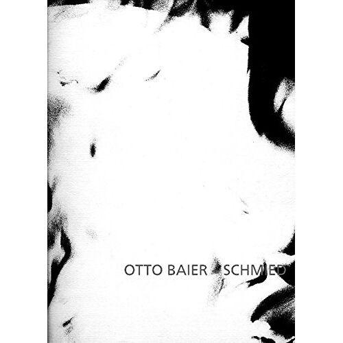 Otto Baier - Schmied - Preis vom 15.06.2021 04:47:52 h