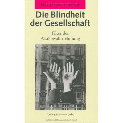Hans-Jochen Luhmann - Die Blindheit der Gesellschaft - Preis vom 17.06.2021 04:48:08 h