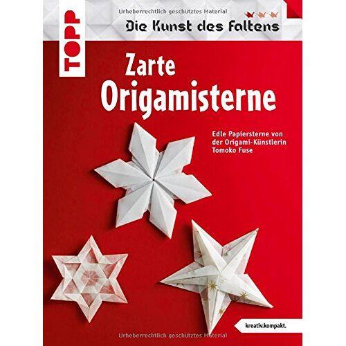 Tomoko Fuse - Zarte Origami-Sterne (kreativ.kompakt.): Die schönsten Sterne der Origami-Künstlerin Tomoko Fuse. - Preis vom 18.06.2021 04:47:54 h