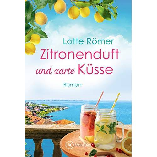 Lotte Römer - Zitronenduft und zarte Küsse (Liebe am Gardasee, Band 1) - Preis vom 28.07.2021 04:47:08 h