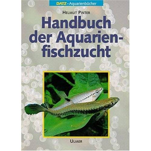 Helmut Pinter - Handbuch der Aquarienfischzucht - Preis vom 09.06.2021 04:47:15 h