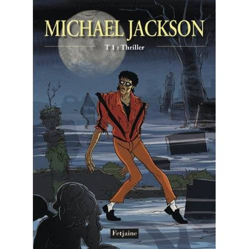 Céka - Michael Jackson, Tome 1 : Thriller - Preis vom 20.06.2021 04:47:58 h