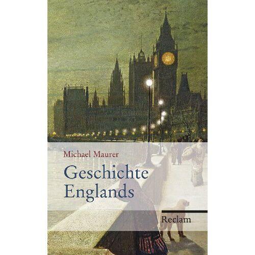 Michael Maurer - Geschichte Englands - Preis vom 15.09.2021 04:53:31 h