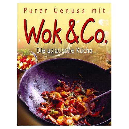 - Purer Genuss mit Wok & Co. Dia asiatische Küche - Preis vom 12.10.2021 04:55:55 h