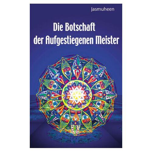 Jasmuheen - Botschaft der Aufgestiegenen Meister - Preis vom 09.06.2021 04:47:15 h