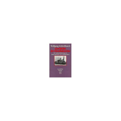 Wolfgang Schivelbusch - Geschichte der Eisenbahnreise. Zur Industrialisierung von Raum und Zeit im 19. Jahrhundert - Preis vom 19.06.2021 04:48:54 h