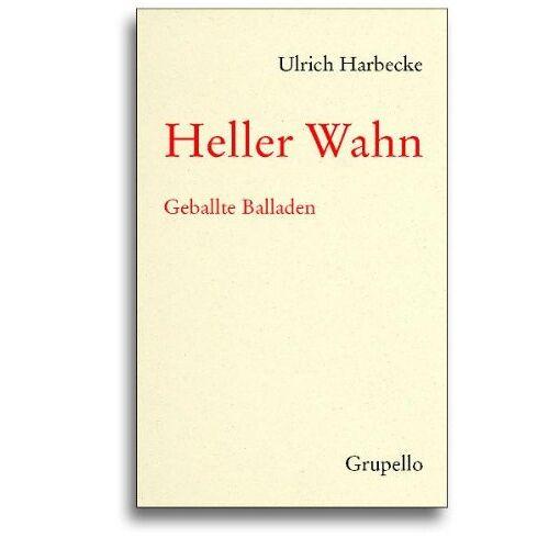 Ulrich Harbecke - Heller Wahn: Geballte Balladen - Preis vom 12.06.2021 04:48:00 h
