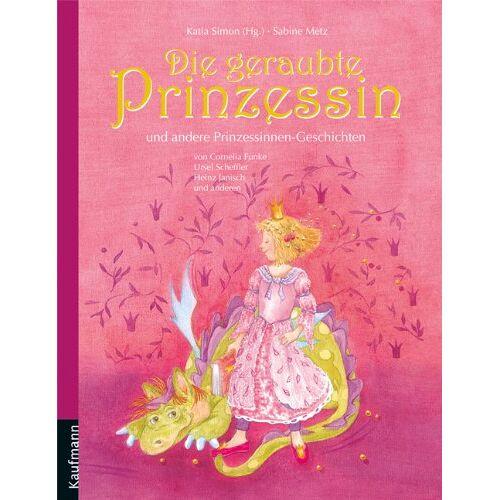 Katia Simon - Die geraubte Prinzessin: und andere Prinzessinnen-Geschichten - Preis vom 28.07.2021 04:47:08 h