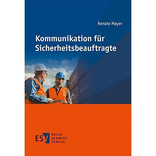 Mayer, Dr. Renate - Kommunikation für Sicherheitsbeauftragte - Preis vom 17.06.2021 04:48:08 h