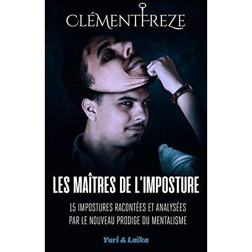 - Les Maîtres de l'imposture - Preis vom 13.06.2021 04:45:58 h