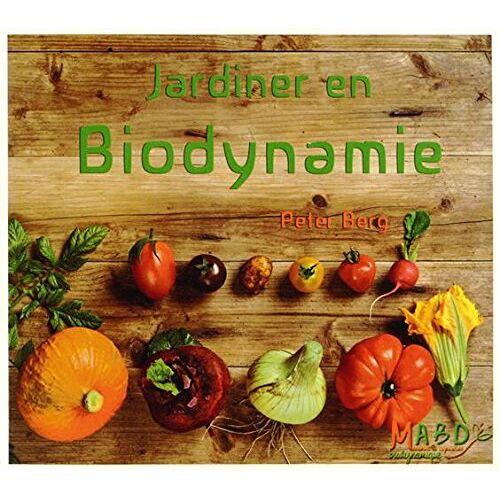 Peter Berg - Jardiner en biodynamie - Preis vom 22.06.2021 04:48:15 h