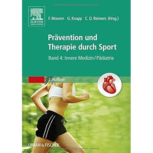 Frank Mooren - Therapie und Prävention durch Sport, Band 4: Innere Medizin - Preis vom 03.05.2021 04:57:00 h