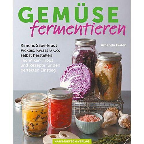 Amanda Feifer - Gemüse fermentieren: Kimchi, Sauerkraut, Pickles, Kwass & Co. selbst herstellen Techniken, Tipps und Rezepte für den perfekten Einstieg - Preis vom 21.06.2021 04:48:19 h