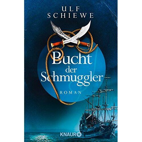 Ulf Schiewe - Bucht der Schmuggler: Roman - Preis vom 19.06.2021 04:48:54 h