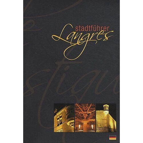 David Covelli - Langres : Stadtführer - Preis vom 15.09.2021 04:53:31 h