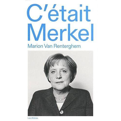 - C'était Merkel - Preis vom 17.06.2021 04:48:08 h