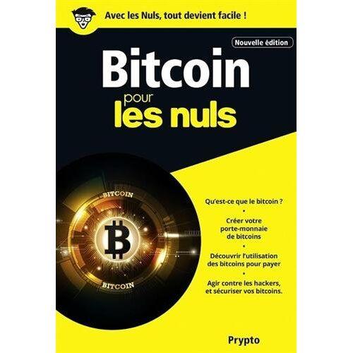 - Bitcoin pour les nuls - Preis vom 16.06.2021 04:47:02 h