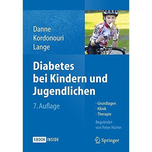 Thomas Danne - Diabetes bei Kindern und Jugendlichen: Grundlagen - Klinik - Therapie - Preis vom 30.07.2021 04:46:10 h