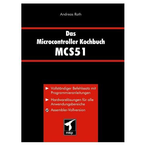 Andreas Roth - Das Microcontroller Kochbuch MCS51 - Preis vom 19.06.2021 04:48:54 h