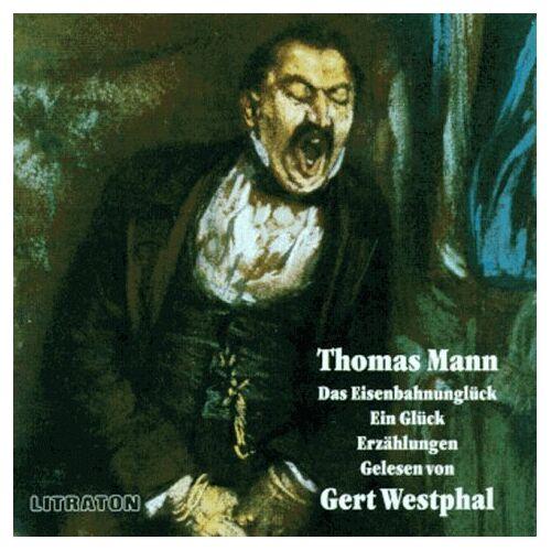 Thomas Mann - Das Eisenbahnunglück / Ein Glück. CD. Spieldauer 58 Minuten - Preis vom 22.09.2021 05:02:28 h