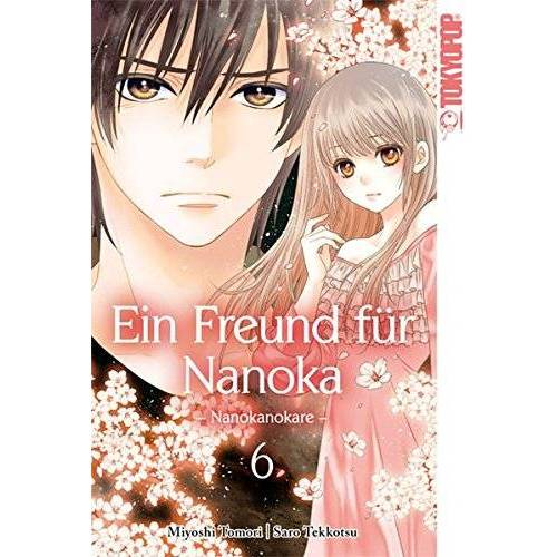 Saro Tekkotsu - Ein Freund für Nanoka - Nanokanokare 06 - Preis vom 11.06.2021 04:46:58 h