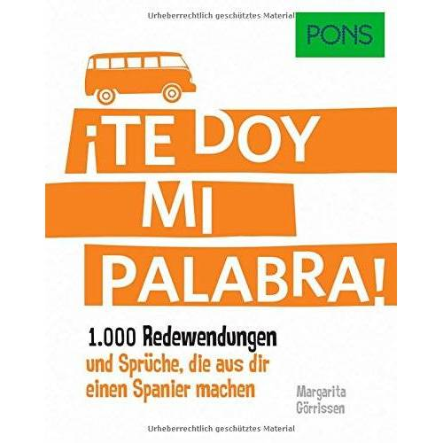 Margarita Görrissen - PONS Redewendungen Spanisch: 1.000 Redewendungen und Sprüche, die aus dir einen Spanier machen. - Preis vom 11.06.2021 04:46:58 h