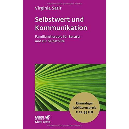 Virginia Satir - Selbstwert und Kommunikation: Familientherapie für Berater und zur Selbsthilfe - Leben Lernen Jubiläumsedition - Preis vom 15.09.2021 04:53:31 h
