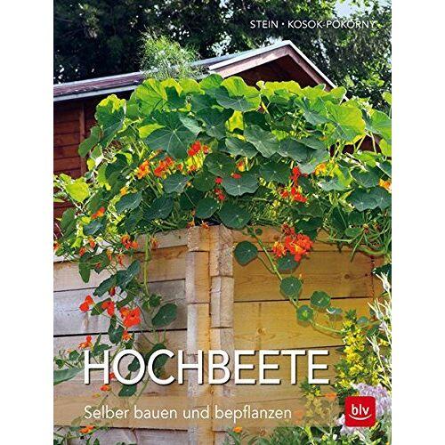 Siegfried Stein - Hochbeete: Selber bauen und bepflanzen - Preis vom 16.06.2021 04:47:02 h