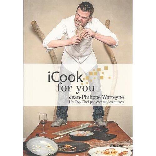Jean-Philippe Watteyne - I cook for you: Un Top Chef pas comme les autres - Preis vom 19.06.2021 04:48:54 h