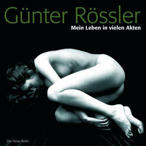 Günter Rössler - Mein Leben in vielen Akten - Preis vom 13.09.2021 05:00:26 h