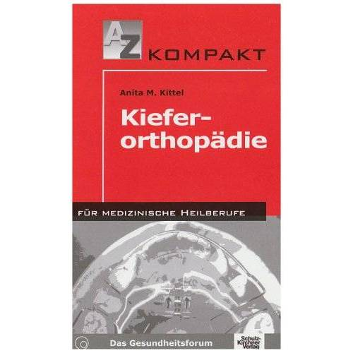 Kittel, Anita M. - Kieferorthopädie - Preis vom 20.06.2021 04:47:58 h