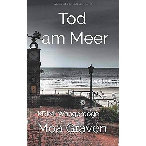 Moa Graven - Tod am Meer: Ostfrieslandkrimi Wangerooge (Ostfriesische Inselkrimis, Band 1) - Preis vom 21.06.2021 04:48:19 h