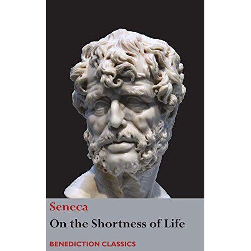 Seneca - On the Shortness of Life - Preis vom 01.08.2021 04:46:09 h