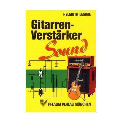 Helmuth Lemme - Gitarren- Verstärker- Sound - Preis vom 13.06.2021 04:45:58 h