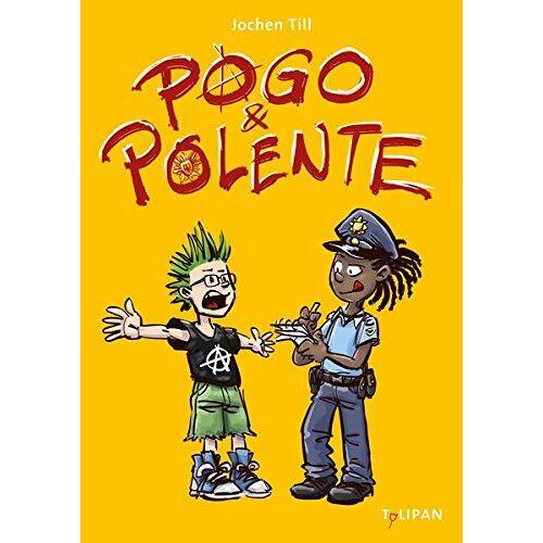 Jochen Till - Pogo und Polente - Preis vom 11.10.2021 04:51:43 h