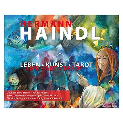 E. Haindl - Hermann Haindl: Leben - Kunst - Tarot - Preis vom 21.06.2021 04:48:19 h