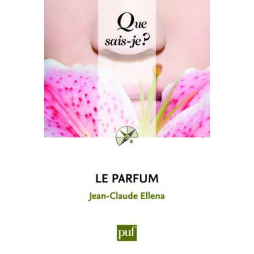 Jean-Claude Ellena - Le parfum - Preis vom 19.06.2021 04:48:54 h