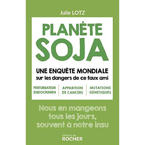 - Planète soja (ROC.SANTE/B.ETR) - Preis vom 14.06.2021 04:47:09 h