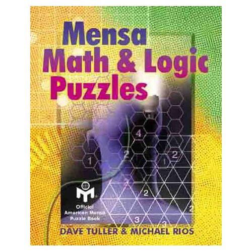 Dave Tuller - Mensa Math & Logic Puzzles - Preis vom 14.10.2021 04:57:22 h