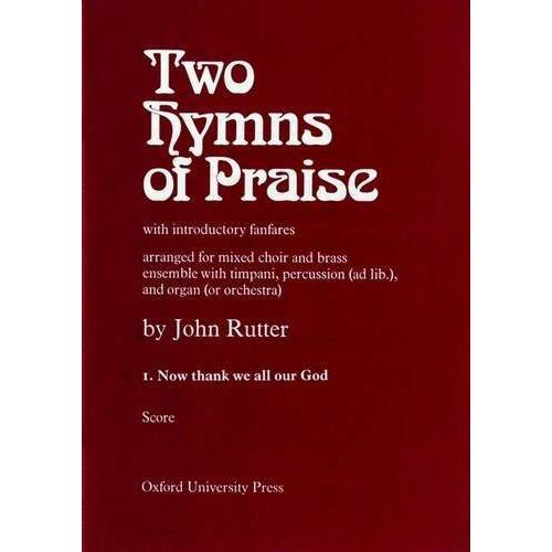 John Rutter - Rutter, J: Now thank we all our God: No. 1 of Two Hymns of Praise - Preis vom 16.06.2021 04:47:02 h