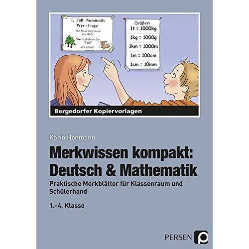 Karin Hohmann - Merkwissen kompakt: Deutsch & Mathematik: Praktische Merkblätter für Klassenraum und Schülerhand - Preis vom 20.06.2021 04:47:58 h