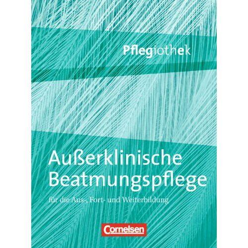 Elke Dodenhoff - Pflegiothek: Außerklinische Beatmungspflege: Fachbuch - Preis vom 17.06.2021 04:48:08 h