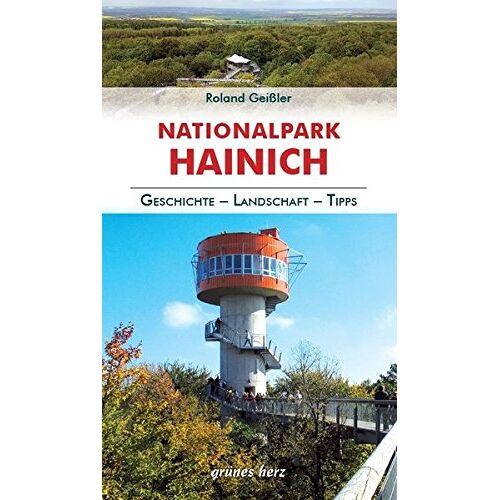 Roland Geißler - Regionalführer Hainich: Geschichte, Landschaft, Tipps - Preis vom 23.09.2021 04:56:55 h