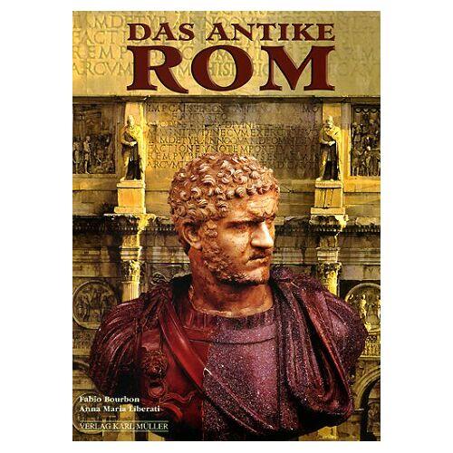 Fabio Bourbon - Das antike Rom - Preis vom 28.07.2021 04:47:08 h