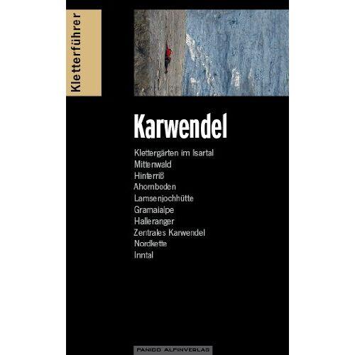 Bernd Eberle - Kletterführer Karwendel: Alpine Ziele & Klettergärten incl. Martinswand - Preis vom 09.06.2021 04:47:15 h