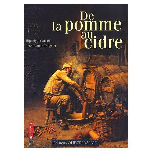 Hippolyte Gancel - De la pomme au cidre - Preis vom 13.06.2021 04:45:58 h
