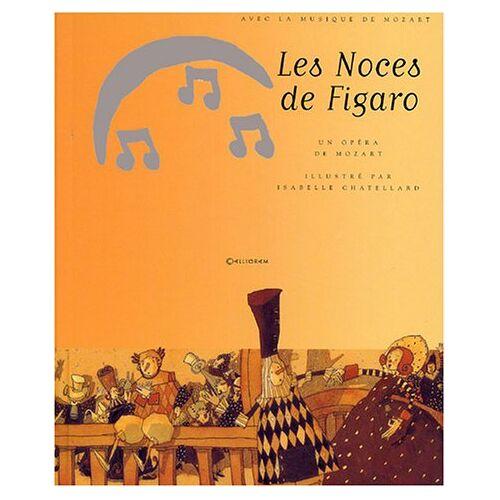 - CALLIGRAM MOZART W.A. - LES NOCES DE FIGARO + CD - Preis vom 19.06.2021 04:48:54 h